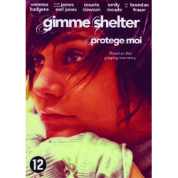 GIMME SHELTHER, PROTÈGE MOI [DVD]
