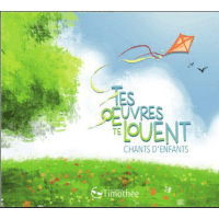 Tes œuvres te louent -  [CD]
